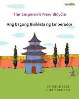 The emperor's new bicycle = Ang begong bisikleta ng emperador
