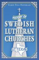 History of Swedish Lutheran Churches in Texas