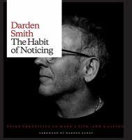 The Habit of Noticing