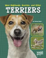 West Highlands, Scotties, and Other Terriers