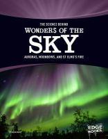 The Science Behind Wonders of the Sky