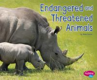 Endangered and Threatened Animals