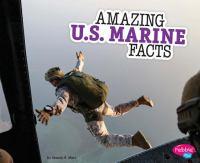 Amazing U.S. Marine Facts