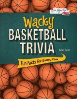 Wacky Basketball Trivia