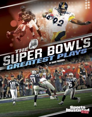 The Super Bowl's Greatest Plays book jacket