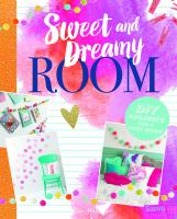 Sweet and Dreamy Room