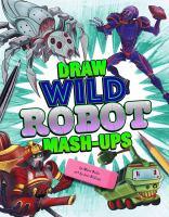 Draw Wild Robot Mash-ups