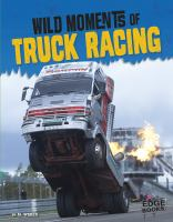 Wild Moments of Truck Racing