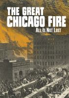 The Great Chicago Fire : all is not lost