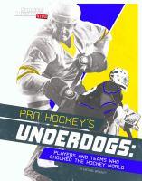 Pro Hockey's Underdogs
