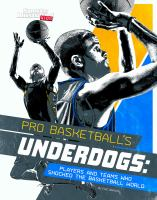 Pro Basketball's Underdogs