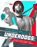 Pro Baseball's Underdogs
