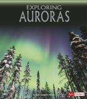 Exploring Auroras