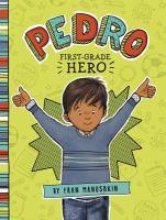 Pedro, First Grade Hero