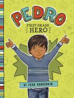 Cover of Pedro: First Grade Hero