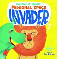 Harrison P. Spader, Personal Space Invader