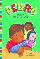 Pedro's Big Break