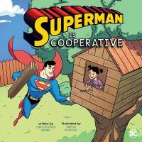 Superman Is Cooperative.