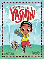 You Can Do It, Yasmin!