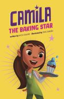 Camila the baking star27 pages color illustrations ; 24 cm.