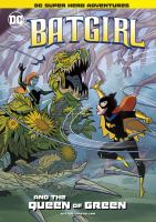 Batgirl and the Queen of Green