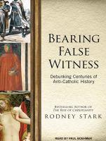 Bearing False Witness