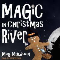 Magic in Christmas River