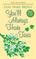 You'll Always Have Tara