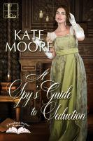 A Spy's Guide to Seduction