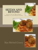 Seitan and Beyond