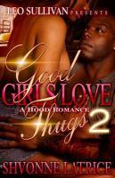 Good Girls Love Thugs 2
