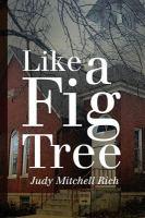 Like A Fig Tree