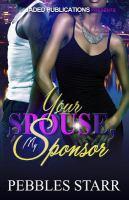 Your Spouse, My Sponsor