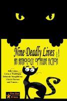 Nine Deadly Lives