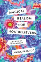 Magical Realism for Non-believers