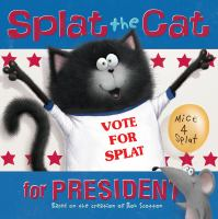 Splat the Cat for President