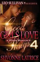 Good Girls Love Thugs 4