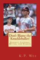 Don't Blame the Knuckleballer!