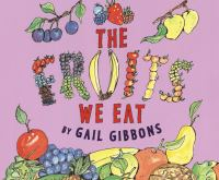 The Fruits We Eat