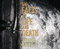 The Facts of Life and Death
