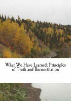 What We Have Learned by Truth and Reconciliation Commission of Canada