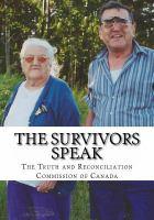 The Survivors Speak