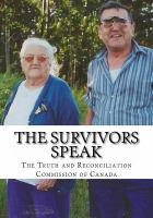 The Survivors Speak by Truth and Reconciliation Commission of Canada