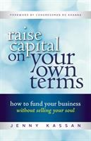 Raise Capital on your Own Terms