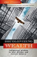 Cover of Decolonizing Wealth