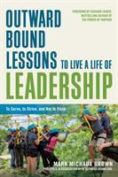 Outward Bound Lessons to Live A Life of Leadership