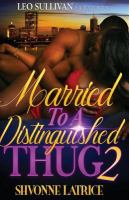 Married to A Distinguished Thug 2