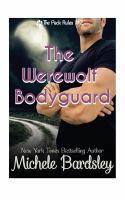 The Werewolf Bodyguard