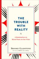The Trouble With Reality : A Rumination on Moral Panic in Our Time