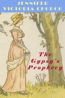 The Gypsy's Prophecy